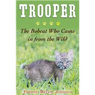Trooper by Johnson, Forrest Bryant, 9781510728226