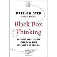 Black Box Thinking by Syed, Matthew, 9781591848226