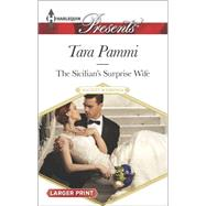The Sicilian's Surprise Wife by Pammi, Tara, 9780373138227
