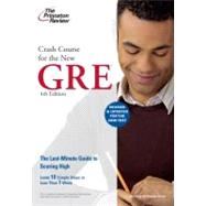 Crash Course for the New GRE, 4th Edition by PRINCETON REVIEW, 9780375428227