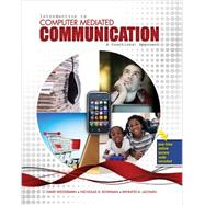 Introduction to Computer Mediated Communication: A Functional Approach by Westerman, David Keith; Bowman, Nicholas David; Lachlan, Kenneth L., 9780757598227