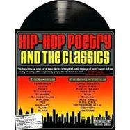 Hip-Hop Poetry and the Classics for the Classroom by Sitomer, Alan Lawrence, 9780972188227