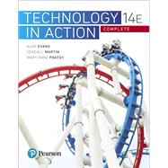Technology In Action Complete by Evans, Alan; Martin, Kendall; Poatsy, Mary Anne, 9780134608228