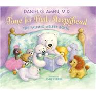 Time for Bed, Sleepyhead by Amen, Daniel; Yerrill, Gail, 9780310758228