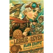 The League of Seven by Gratz, Alan; Helquist, Brett, 9780765338228