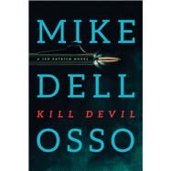 Kill Devil by Dellosso, Mike, 9781496408228