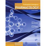 Prehospital Emergency Pharmacology by Bledsoe, Bryan E.; Clayden, Dwayne E., 9780135138229