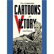 Cartoons for Victory by Bernard, Warren; Dole, Bob, 9781606998229