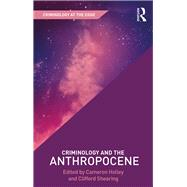 Criminology and the Anthropocene by Leclerc; Benoit, 9781138688230