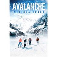 Avalanche by Braun, Melinda, 9781481438230
