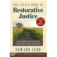 The Little Book of Restorative Justice by Zehr, Howard, 9781561488230