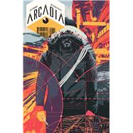 Arcadia by Paknadel, Alex; Pfeiffer, Eric Scott, 9781608868230