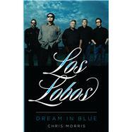 Los Lobos by Morris, Chris, 9780292748231