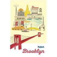 Fodor's Brooklyn by FODOR'S TRAVEL GUIDES, 9781101878231