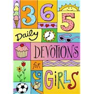 365 Devotions for Girls by Unknown, 9781433688232