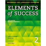 Elements of Success Student Book 2 by Ediger, Anne, 9780194028233