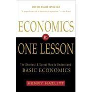 Economics in One Lesson by HAZLITT, HENRY, 9780517548233