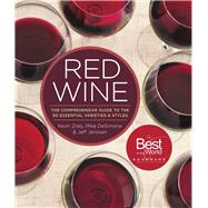 Red Wine The Comprehensive Guide to the 50 Essential Varieties & Styles by Zraly, Kevin; DeSimone, Mike; Jenssen, Jeff, 9781454918233