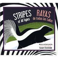 Stripes of All Types / Rayas De Todas Las Tallas by Stockdale, Susan; De LA Torre, Cristina, 9781561458233