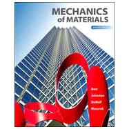 Mechanics of Materials by Beer, Ferdinand; Johnston, Jr., E. Russell; DeWolf, John; Mazurek, David, 9780073398235