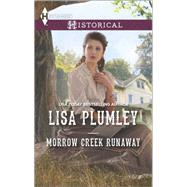 Morrow Creek Runaway by Plumley, Lisa, 9780373298235