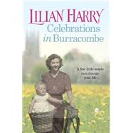 Celebrations in Burracombe by Harry, Lilian, 9781409128236