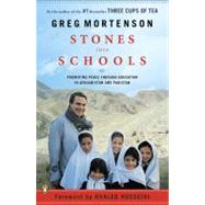 Stones into Schools : Promoting Peace Through Education in Afghanistan and Pakistan by Mortenson, Greg, 9780143118237