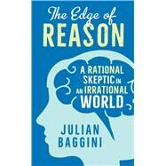 The Edge of Reason by Baggini, Julian, 9780300208238