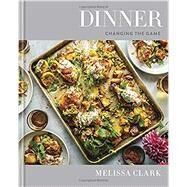 Dinner by Clark, Melissa; Wolfinger, Eric, 9780553448238