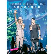 Florida Georgia Line Songbook by Florida Georgia Line, 9781470638238