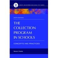 The Collection Program in Schools by Mardis, Marcia A., 9781610698238