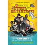 The Mental Floss History of the United States by Sass, Erik; Pearson, Will; Hattikudur, Mangesh, 9780061928239