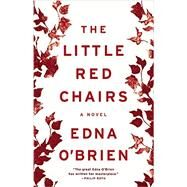 The Little Red Chairs by O'Brien, Edna, 9780316378239