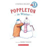 Scholastic Reader Level 3: Poppleton In Winter by Rylant, Cynthia; Teague, Mark; Rylant, Cynthia, 9780545068239