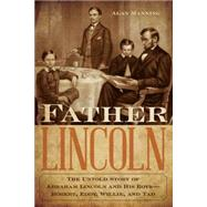 Father Lincoln by Manning, Alan, 9781493018239