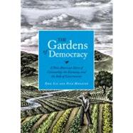 The Gardens of Democracy by LIU, ERICHANAUER, NICK, 9781570618239