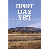 Best Day Yet by Williams, Ben O., 9781682348239