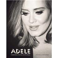 Adele A Celebration of an Icon and Her Music by James, Sarah-Louise, 9781780978239