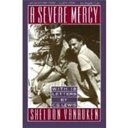 A Severe Mercy by Vanauken, Sheldon, 9780060688240