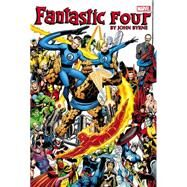 Fantastic Four by John Byrne Omnibus - Volume 1 by Byrne, John; Claremont, Chris; Wolfman, Marv; Mantlo, Bill; Lee, Stan, 9780785158240