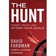 The Hunt Target, Track, and Attain Your Goals by Farbman, David, 9781118858240
