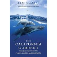 The California Current by Ulanski, Stan, 9781469628240