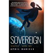 Sovereign by Daniels, April, 9781682308240