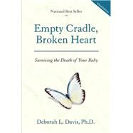 Empty Cradle, Broken Heart by Davis, Deborah L., 9781936218240