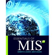 Essentials of MIS by Laudon, Kenneth C.; Laudon, Jane P., 9780134238241