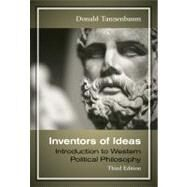 Inventors of Ideas : Introduction to Western Political Philosophy by Tannenbaum, Donald, 9780495908241
