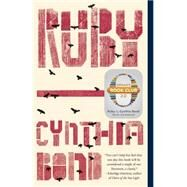 Ruby (Oprah's Book Club 2.0) by BOND, CYNTHIA, 9780804188241