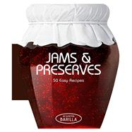 Jams & Preserves 50 Easy Recipes by Unknown, 9788854408241