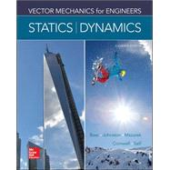 Vector Mechanics for Engineers: Statics and Dynamics by Beer, Ferdinand; Johnston, Jr., E. Russell; Mazurek, David; Cornwell, Phillip; Self, Brian, 9780073398242