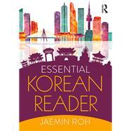 Essential Korean Reader by Roh; Jaemin, 9781138188242